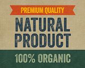 Sign with the text Premium Quality - Natural Product