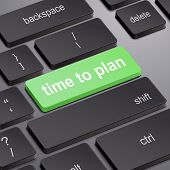 Time To Plan Concept With Computer Keyboard