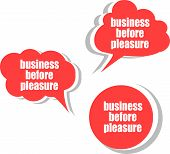 Business Before Pleasure. Set Of Stickers, Labels, Tags. Business Banners, Template For Infographics