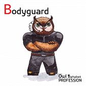 Alphabet professions Owl Letter B - Bodyguard Vector Watercolor.
