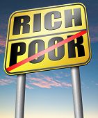 foto of prosperity sign  - rich or poor live in poverty or in wealth good or bad luck and fortune road sign arrow - JPG