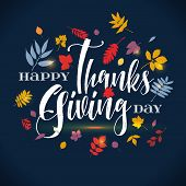 Vector Thanksgiving Day Greeting Lettering Phrase - Happy Thanksgiving Day - On Blue Background With poster