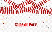 Peru Flags Garland On Transparent Background With Confetti. Hang Bunting For Peru Independence Day C poster