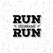 Run Username Black And White. Vector Illustration poster