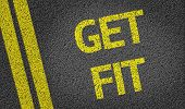 Get Fit written on the road