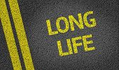 Long Life written on the road