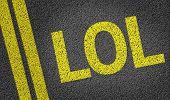 LOL written on the road