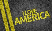 I Love America written on the road