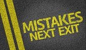 Mistakes Next Exit written on the road