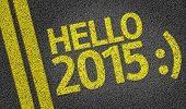 Hello 2015 written on the road