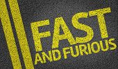 Fast and Furious written on the road