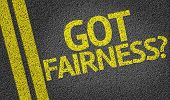 Got Fairness? written on the road