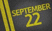 September 22 written on the road