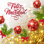 Feliz Navidad Lettering With Shining Confetti And Bright Baubles. Christmas Greeting Card. Handwritt poster