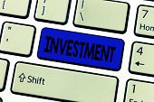 Text Sign Showing Investment. Conceptual Photo Action Or Process Of Investing Money For Obtaining Pr poster