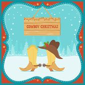 Cowboy Christmas Card With Western Boots And Hat On Winter Background