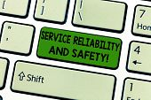 Handwriting Text Service Reliability And Safety. Concept Meaning Warranty Assurance Security Support poster