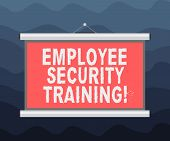 Writing Note Showing Employee Security Training. Business Photo Showcasing Educating Employees About poster