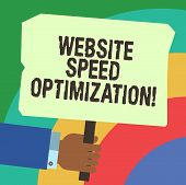 Handwriting Text Writing Website Speed Optimization. Concept Meaning Improve Website Speed To Drive  poster