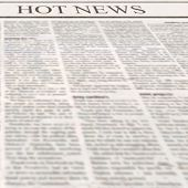 Newspaper With Headline Hot News And Old Unreadable Text. Vintage Grunge Blurred Paper Texture Squar poster