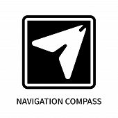 Navigation Compass Icon Isolated On White Background. Navigation Compass Icon Simple Sign. Navigatio poster
