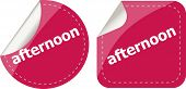 Afternoon Word Stickers Set, Icon Button, Business Concept