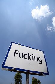 pic of fuck  - Color image of the traffic sign at the entrance in the village of Fucking Austria - JPG
