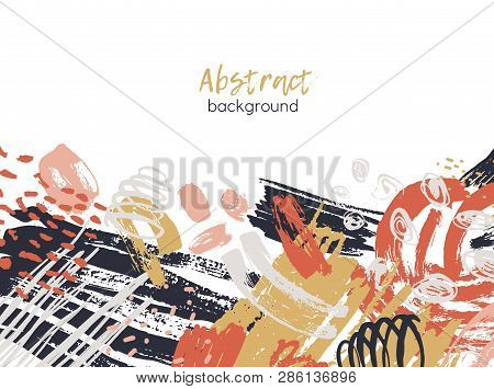 poster of Abstract Background Decorated By Colorful Chaotic Paint Traces, Rough Brushstrokes, Scribble, Daub,