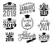 Graduation Wishes Monochrome Overlays, Lettering Labels Design Set. Retro Graduate Class Of 2019 Bad poster