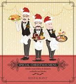 Special Christmas menu with waiters