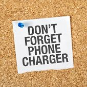 Don't Forget Phone Charger