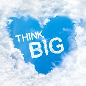 Think Big Word Inside Love Cloud Blue Sky Only