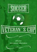 Soccer veterans cup poster with ball