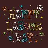 stock photo of labourers  - illustration of colorful stylish text for Happy Labour Day in brown background - JPG