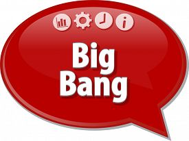 picture of big-bang  - Speech bubble dialog illustration of business term saying Big Bang - JPG
