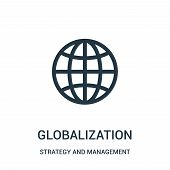 Globalization Icon Isolated On White Background From Strategy And Management Collection. Globalizati poster