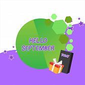 Handwriting Text Hello September. Concept Meaning Eagerly Wanting A Warm Welcome To The Month Of Sep poster