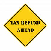 Tax Refund Ahead Sign