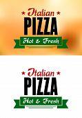stock photo of hot fresh pizza  - Italian pizza banner with text Italian Pizza Hot and Fresh - JPG