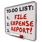 File Expense Report words written on reminder board so you remember to submit receipts for payment r
