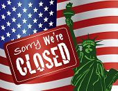 stock photo of statue liberty  - Government Shutdown Sorry We Are Closed Sign with Statue of Liberty with USA American Flag Illustration - JPG