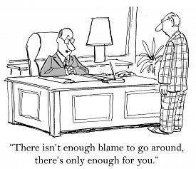 foto of going out business sale  - Cartoon of business leader saying to businessman the blame all goes to him - JPG