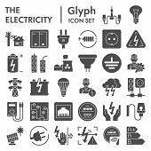Electricity Glyph Icon Set, Power Symbols Collection, Vector Sketches, Logo Illustrations, Electrici poster