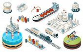 Set Of Isolated Oil Industry Equipment. Isometric Icons For Fuel, Gasoline And Petrol Production. Pl poster