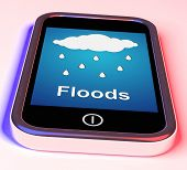 Floods On Phone Shows Rain Causing Floods And Flooding