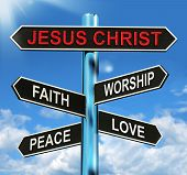image of faithfulness  - Jesus Christ Signpost Meaning Faith Worship Peace And Love - JPG