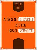 Advice poster about your Health