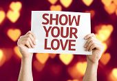 Show Your Love card with heart bokeh background