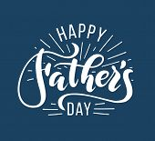 Happy Fathers Day. Hand Drawn Lettering For Greeting Card. Greeting Dad poster