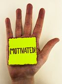 Handwriting Text Writing Motivated Motivational Call. Concept Meaning Willing To Do Something Inspir poster